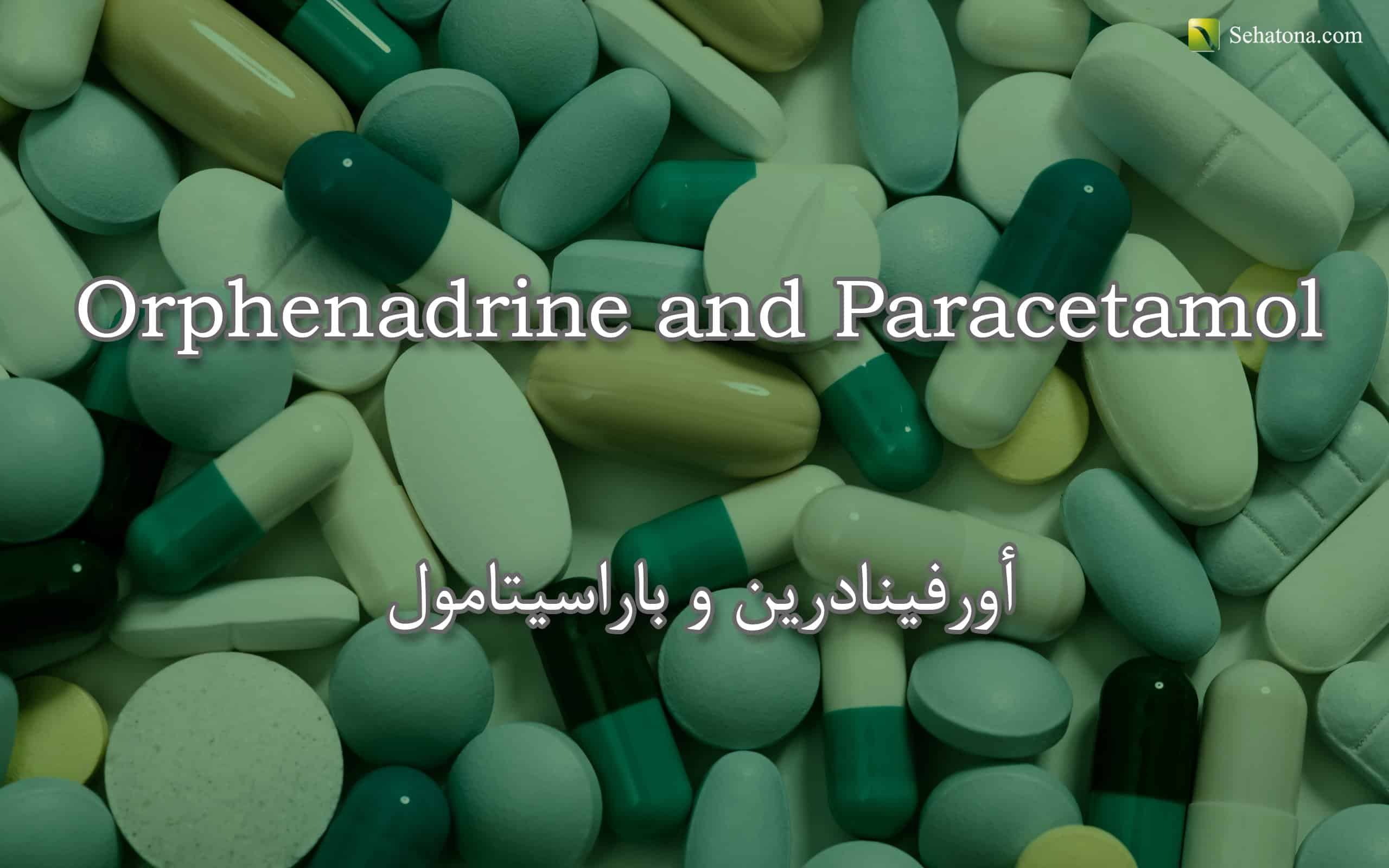 Orphenadrine and Paracetamol